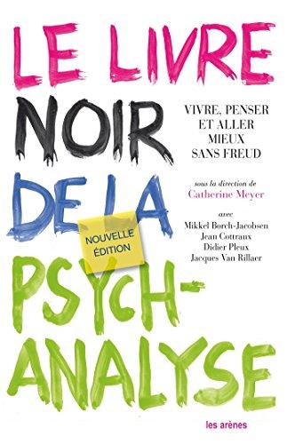 le-livre-noir-de-la-psychanalyse-nouvelle-dition