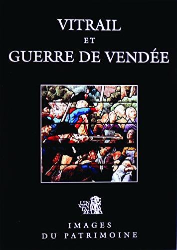 Vitrail et Guerre de Vendée Images du Patrimoine 31