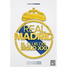 Real Madrid, el club del siglo XXI (VIVA)