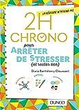 2h Chrono pour arrêter de stresser (et rester zen)