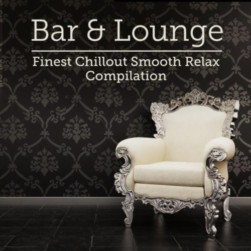 Bar & Lounge Finest Chillout S...