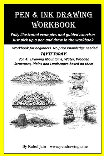 Pen and Ink Drawing Workbook Vol 4: Learn to Draw Pleasing Pen & Ink Landscapes por Rahul Jain