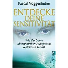 Entdecke deine Sensitivität: Wie du deine übersinnlichen Fähigkeiten entwickeln kannst