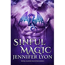 Sinful Magic (Wing Slayer Hunter Book 4) (English Edition)