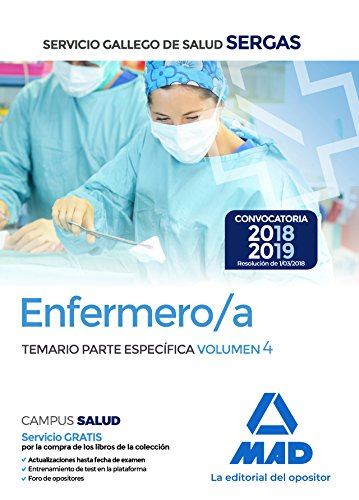 Enfermero/a del Servicio Gallego de Salud. Temario parte especifica volumen 4