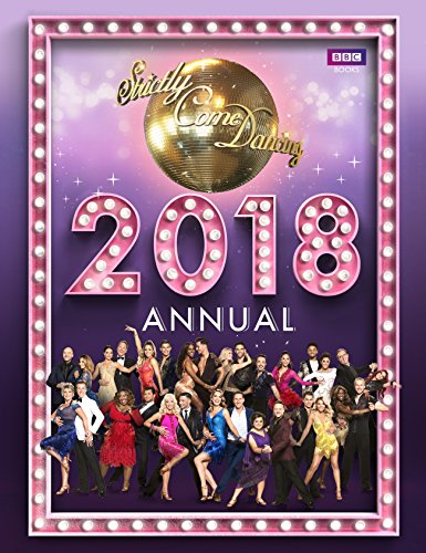 Official Strictly Come Dancing Annual 2018 (Annuals 2018) por Alison Maloney