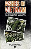 Front cover for the book Ashes of Vietnam : Australian voices by Stuart Rintoul