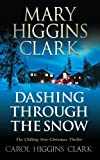 Dashing Through the Snow by Mary Higgins Clark (2009-10-29)