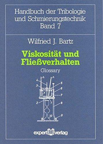 Viskosität und Fließverhalten: Glossary (Handbuch der Tribologie und Schmierungstechnik)