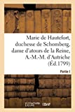 La Vie de Marie de Hautefort, Duchesse de Schomberg, Dame d'Atours