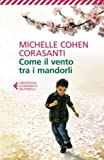 Scarica Libro Come il vento tra i mandorli (PDF,EPUB,MOBI) Online Italiano Gratis
