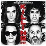 Killing Bono (B.O.F.)
