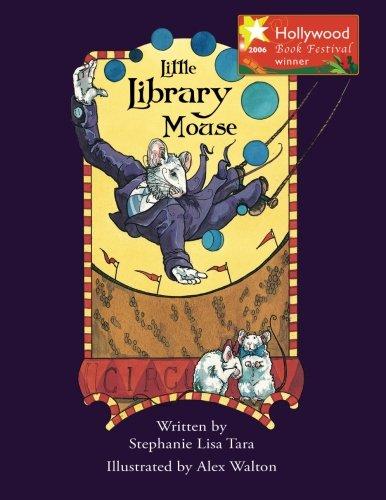 Little Library Mouse (Hollywood Book Festival Award Winner)