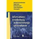 Informationsverarbeitung in Versicherungsunternehmen (Springer-Lehrbuch Masterclass)