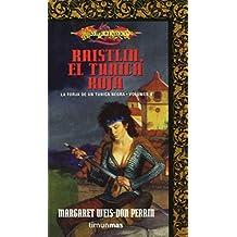 Raistlin, el túnica roja (Dragonlance) de Margaret Weis (1 ene 2003) Tapa blanda