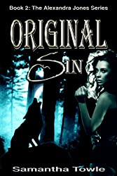 Original Sin (The Alexandra Jones Series #2) (English Edition)