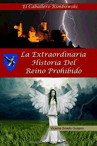 La Extraordinaria Historia del Reino Prohibido: El Caballero Rimbowski
