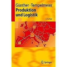 Produktion und Logistik (Springer-Lehrbuch)