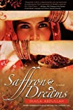 Saffron Dreams (Reflections of America) by Shaila Abdullah (2009-02-05)