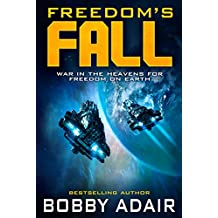 Freedom's Fall (Freedom's Fire Book 5) (English Edition)