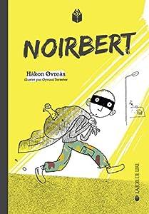 """Afficher """"Noirbert"""""""