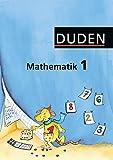 Duden Mathematik - Grundschule - Östliche Bundesländer und Berlin: 1. Schuljahr - Schülerbuch