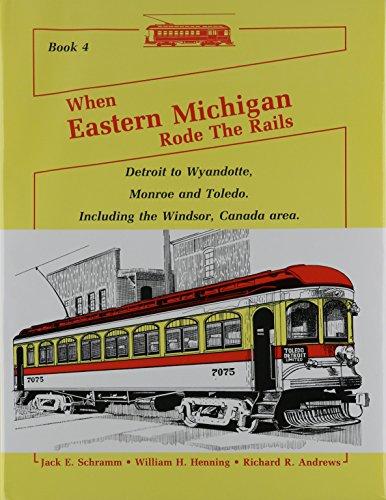 Michigan Trolley (When Eastern Michigan Rode the Rails: Book 4)