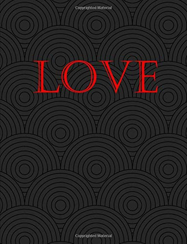 LOVE: Composition Notebook with Blank College-Ruled Lined Paper