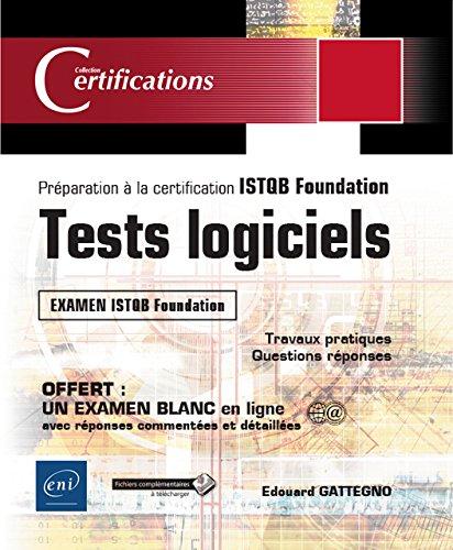 Tests logiciels - Préparation à la certification ISTQB Foundation
