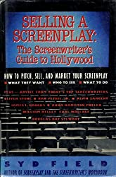 Selling a Screenplay by Syd Field (1989-11-02)