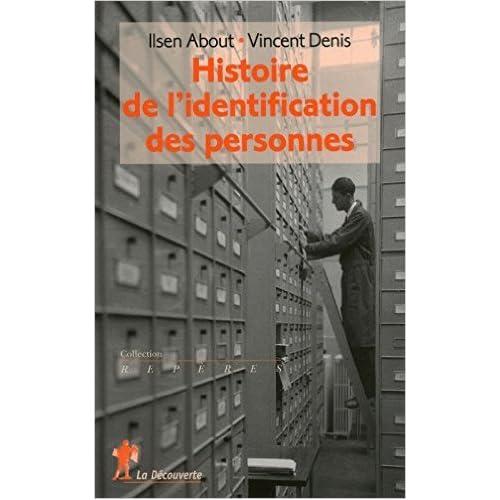 Histoire de l'identification des personnes de Ilsen ABOUT ,Vincent DENIS ( 27 mai 2010 )