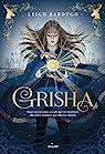 Grisha, Tome 01 : Grisha par Bardugo