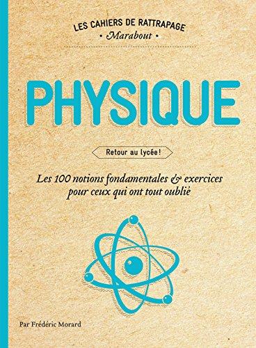 Les cahiers de rattrapage Physique