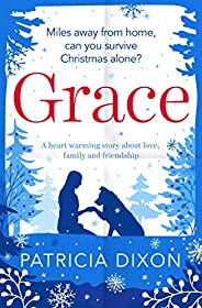 Grace: a heartwarming story about family, love and friendship (Destiny Series Book 4) (English Edition)