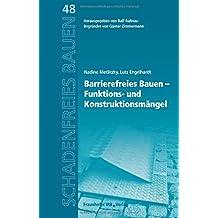 Barrierefreies Bauen - Funktions- und Konstruktionsmängel. (Schadenfreies Bauen)