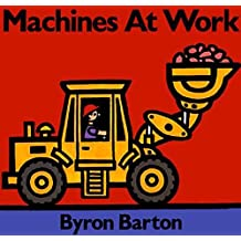 Machines at Work Board Book: What Early Learning Tells Us about the Mind