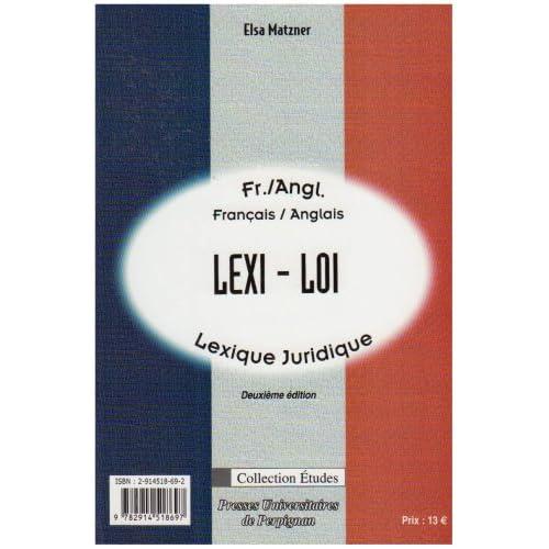 Lexi-loi : lexique juridique français-anglais