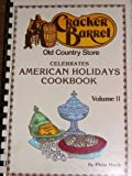 CRACKER BARREL Old Country Store Celebrates American Holidays Cookbook