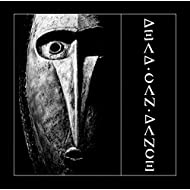 Dead Can Dance (Remastered)