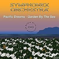 Pacific Dreams: Garden by the Sea