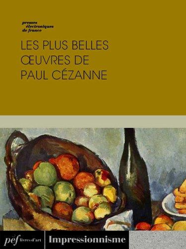 Les plus belles œuvres de Paul Cézanne