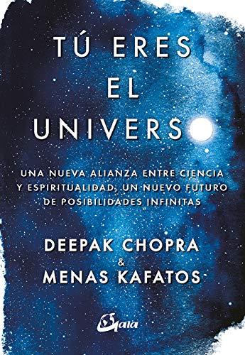Tú eres el universo (Conciencia global) por Deepak Chopra