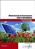 Dimensionado de instalaciones solares fotovoltaicas editado por Paraninfo