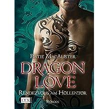 Dragon Love 03: Rendezvous am Höllentor