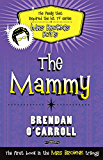 The Mammy (The 'Mrs Browne' Trilogy)