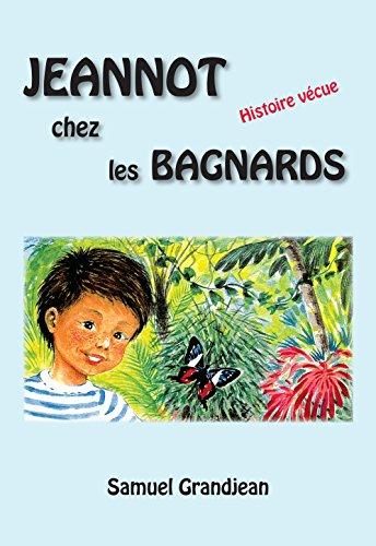 Jeannot chez les bagnards par Samuel Grandjean