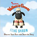 Feng Shaun (Wallace & Gromit) by Natalie Jerome (2009-02-03)