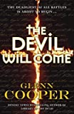 [(The Devil Will Come)] [By (author) Glenn Cooper] published on (October, 2011)
