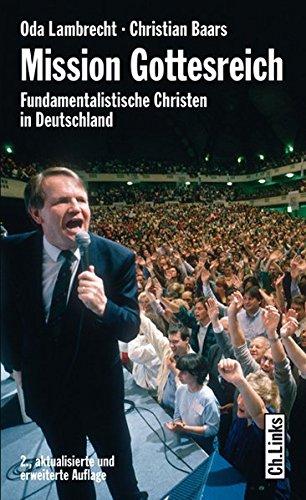 Mission Gottesreich - Fundamentalistische Christen in Deutschland