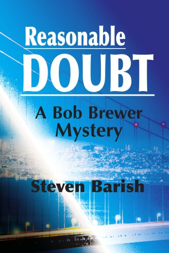 Reasonable Doubt: A Bob Brewer Mystery (Bob Brewer Mysteries)